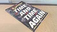 Superman: Time and Time Again 1563891298 Book Cover