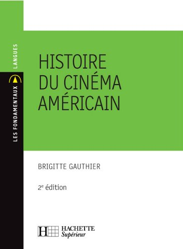Histoire du cinéma américain : N°59 2ème édition (Les Fondamentaux Langues)
