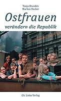 Ostfrauen veraendern die Republik