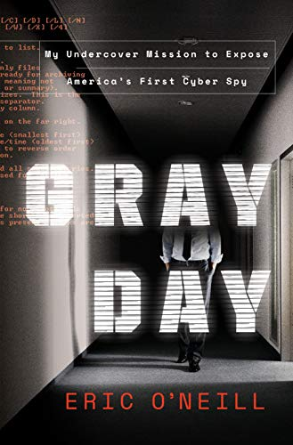 Image of Gray Day: My Undercover Mission to Expose America's First Cyber Spy