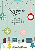 Ma liste de Noël (et autres exigences !) Romance de Noël et Feel-good: Littérature sentimentale