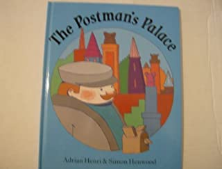 The POSTMANS PALACE