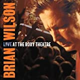 Live at the Roxy Theatre(Wilson, Brian)