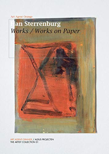Han Sterrenburg: Works / Woks on Paper (The Artists Collection)