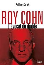 Roy Cohn - L'avocat du diable de Philippe Corbé