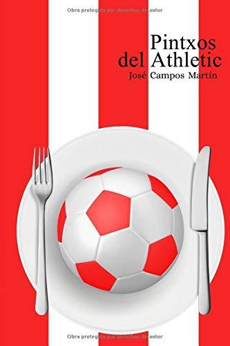 Pintxos del Athletic: Conoce los Pintxos de los Mejores Futbolistas de la...
