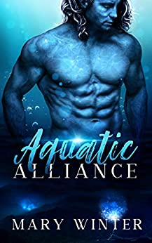 Aquatic Alliance by [Mary Winter]