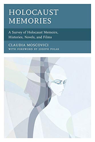 Image of Holocaust Memories: A Survey of Holocaust Memoirs, Histories, Novels, and Films