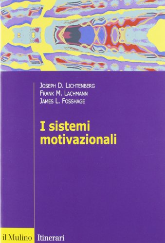 I sistemi motivazionali