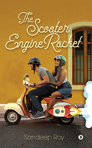 The scooter engine rocket : (English Edition)