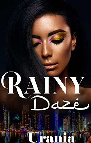 Rainy Daze: New Edition (English Edition)