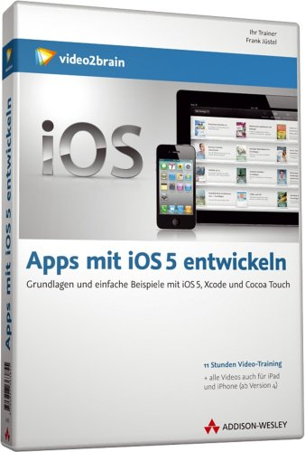 Apps mit iOS 5 entwickeln - Video-Training (PC+MAC+Linux) [import allemand]