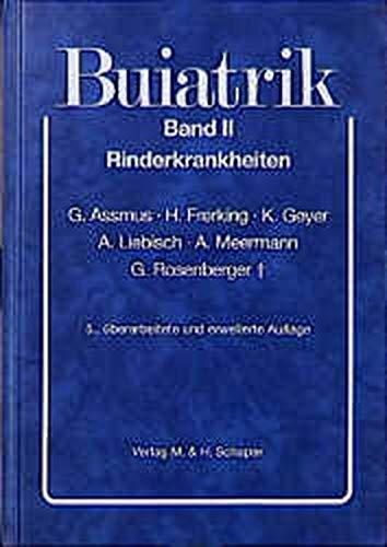 Buiatrik, Bd.2, Rinderkrankheiten