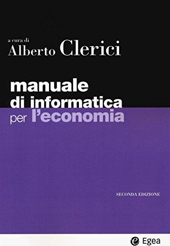 Manuale di informatica per l'economia