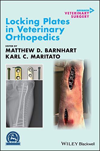 Locking Plates in Veterinary Orthopedics (AVS Advances in Veterinary Surgery) (English Edition)