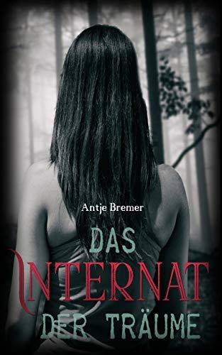 Das Internat der Träume (German Edition)
