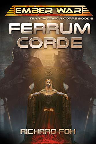 Ferrum Corde (Terran Armor Corps Book 6) (English Edition)