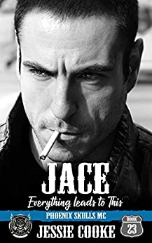 JACE: Phoenix Skulls Motorcycle Club (Skulls MC Book 23) by [Jessie Cooke, J. S. Cooke]
