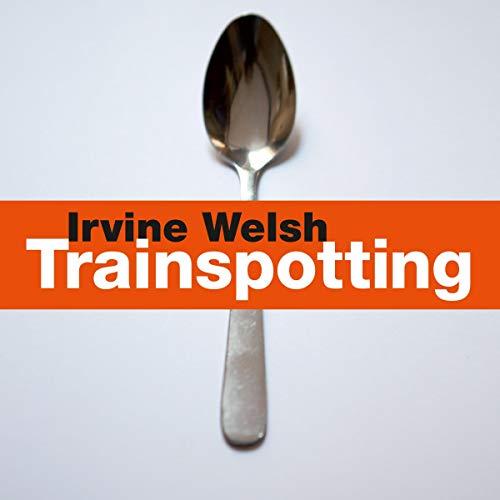 Page de couverture de Trainspotting