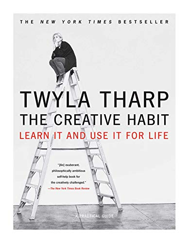 The Creative Habit: Learn It and Use It for Life (Learn In and Use It for Life)