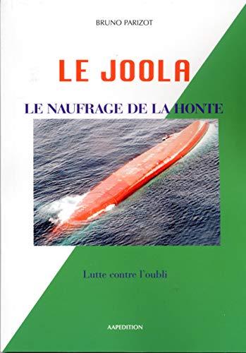 Le joola le naufrage de la honte: Lutte contre l'oubli (French Edition)