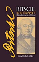 Ritschl in Retrospect
