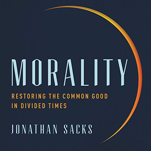 Morality Audiobook By Jonathan Sacks cover art