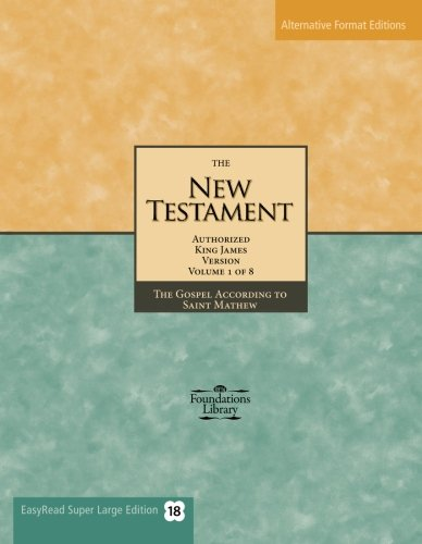 The New Testament of the King James Bible (Read How You Want, Easyread Super Large Edition 18)