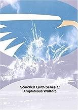Scorched Earth Series 1: Amphibious Warfare