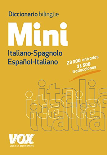 Diccionario Mini Español-Italiano / Italiano-Spagnolo (VOX - Lengua Italiana - Diccionarios Generales)