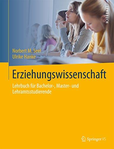Erziehungswissenschaft: Lehrbuch für Bachelor-, Master- und Lehramtsstudierende