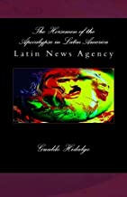 The Horsemen of the Apocalypse in Latin America