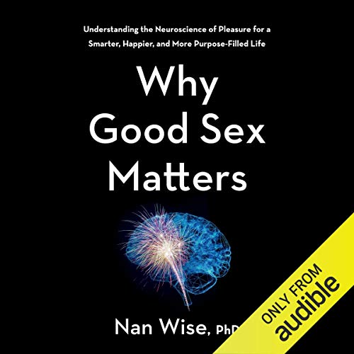 Why Good Sex Matters cover art