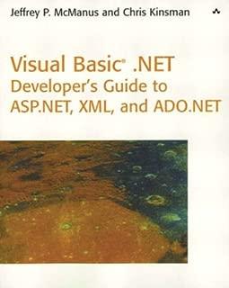Visual Basic .NET Developer's Guide to ASP .NET, XML and ADO.NET