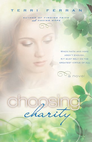 Choosing Charity (Finding Faith Book 3) by [Terri Ferran]