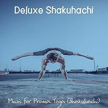 Music for Prana Yoga (Shakuhachi)