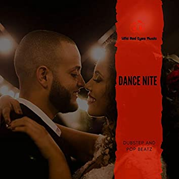 Dance Nite - Dubstep And Pop Beatz