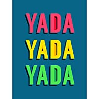 Yada Yada Yada Bright Word Art Premium Wall Art Canvas Print 18X24 Inch 明るい 壁