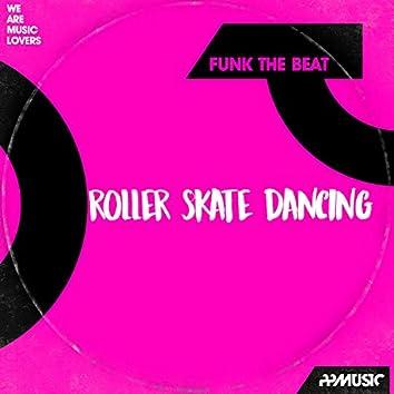 Roller Skate Dancing
