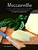 Mozzarella: Tasty and Delicious dishes