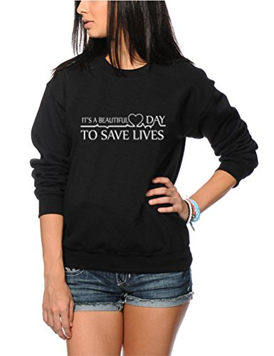 It's a Beautiful Day to Save Lives - Youth & Womens Sweatshirt - Greys Anatomy It's A Beautiful Day to Save Lives Derek Shepherd Meredith You're My Person - S Black