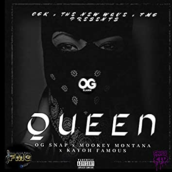 Queen (feat. Mookey Montana & Kayoh Famous)