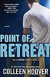 Point of Retreat: A Novel (Slammed)