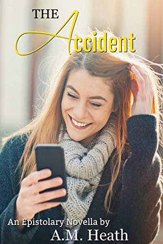 The Accident: An Epistolary Novella