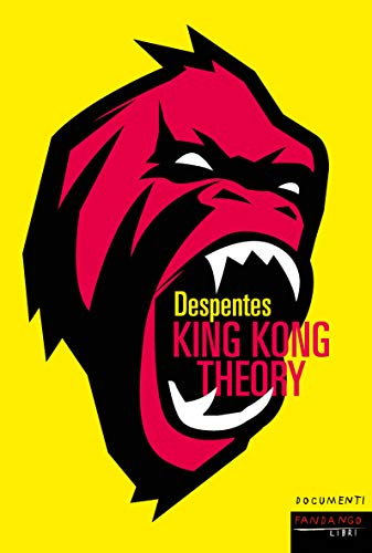 King Kong Theory Italian Edition Ebook Despentes Virginie Amazon Fr
