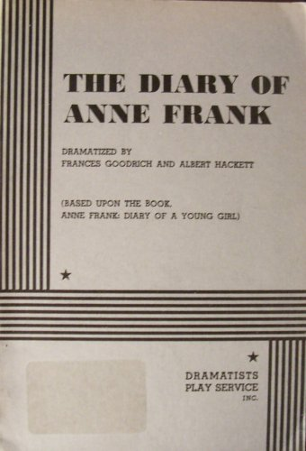 The Diary of Anne Frank (Based Upon the Book, A... 5101823953 Book Cover