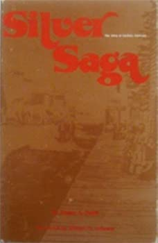 Silver Saga: The Story of Caribou, Colorado - Book  of the Mining the American West