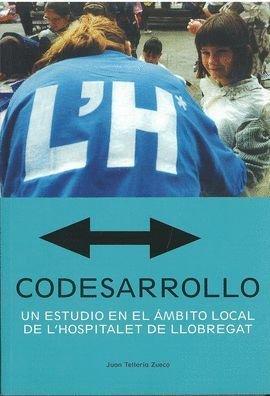 CODESARROLLO UN ESTUDIO EN EL ÁMBITO LOCAL DE L HOSPITALET DE LLOBREGAT.