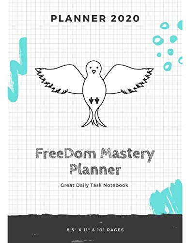 Freedom Mastery Planner 2020: Undated Notebook for Daily Task Greatness 8.5x11 - White