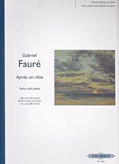 Fauré: Après un rêve (High / Medium / Low Voice)